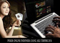 Poker Online Indonesia Uang Asli Terpercaya